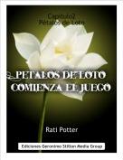Rati Potter - Capitulo2Pétalos de Loto