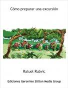 Ratuel Rubvic - Cómo preparar una excursión