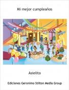 Asielito - Mi mejor cumpleaños