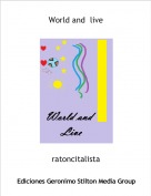 ratoncitalista - World and  live