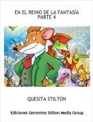 QUESITA STILTON - EN EL REINO DE LA FANTASÍAPARTE 4