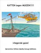 vliegende gazel - KATTEN tegen MUIZEN!!!!!