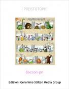 Boccon-pri - I PREISTOTOPI!!