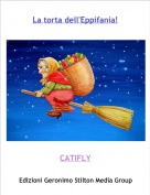 CATIFLY - La torta dell'Eppifania!