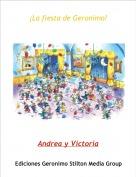 Andrea y Victoria - ¡La fiesta de Geronimo!