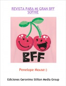 Penelope Mouse:) - REVISTA PARA MI GRAN BFF