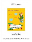 Larafontina - 100 % casero