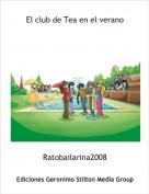 Ratobailarina2008 - El club de Tea en el verano