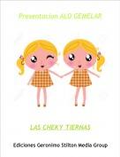 LAS CHEKY TIERNAS - Presentacion ALO GEMELAR
