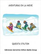 QUESITA STILTON - AVENTURAS EN LA NIEVE