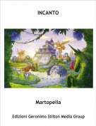 Martopella - INCANTO