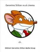 ch. - Geronimo Stilton va al cinema