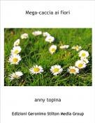 anny topina - Mega-caccia ai fiori