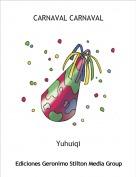 Yuhuiqi - CARNAVAL CARNAVAL
