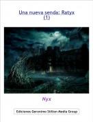 Nyx - Una nueva senda: Ratyx(1)
