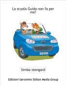 Simba stengard - La scuola Guida non fa per me!