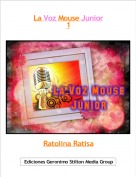 Ratolina Ratisa - La Voz Mouse Junior1
