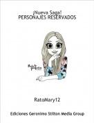RatoMary12 - ¡Nueva Saga!PERSONAJES RESERVADOS