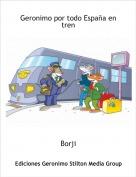 Borji - Geronimo por todo España en tren