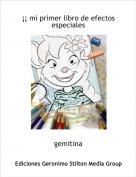 gemitina - ¡¡ mi primer libro de efectos especiales