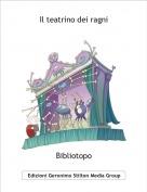 Bibliotopo - Il teatrino dei ragni