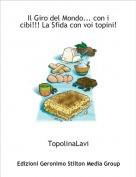 TopolinaLavi - Il Giro del Mondo... con i cibi!!! La Sfida con voi topini!