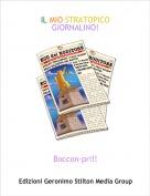 Boccon-pri!! - IL MIO STRATOPICO GIORNALINO!