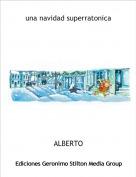 ALBERTO - una navidad superratonica