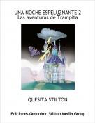 QUESITA STILTON - UNA NOCHE ESPELUZNANTE 2Las aventuras de Trampita