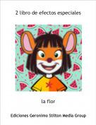 la flor - 2 libro de efectos especiales