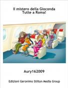 Aury162009 - Il mistero della GiocondaTutte a Roma!
