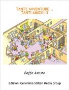 Baffo Astuto - TANTE AVVENTURE...TANTI AMICI!!-3