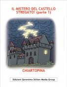 CHIARTOPINA - IL MISTERO DEL CASTELLO STREGATO! (parte 1)