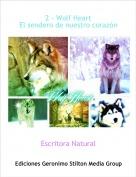 Escritora Natural - 2 - Wolf HeartEl sendero de nuestro corazón