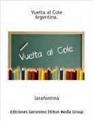 larafontina - Vuelta al ColeArgentina.