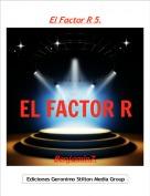 Benjamin7. - El Factor R 5.