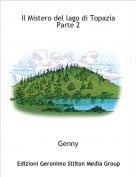 Genny - Il Mistero del lago di Topazia Parte 2