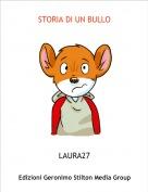 LAURA27 - STORIA DI UN BULLO