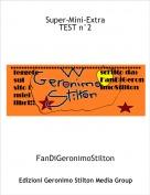 FanDiGeronimoStilton - Super-Mini-ExtraTEST n°2