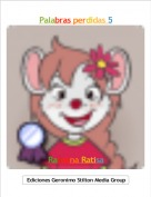 Ratolina Ratisa - Palabras perdidas 5