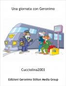 Cucciolina2003 - Una giornata con Geronimo