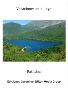 Ratillina - Vacaciones en el lago