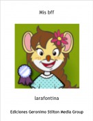 larafontina - Mis bff