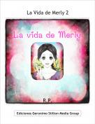 R.P. - La Vida de Merly 2