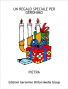 PIETRA - UN REGALO SPECIALE PER GERONIMO