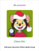 ·Choco Chic· - Me presento