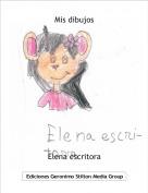 Elena escritora - Mis dibujos
