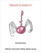 Amazonina - TREMATE DI PAURA!!!!!