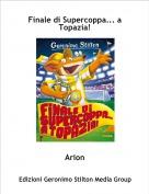 Arion - Finale di Supercoppa... a Topazia!