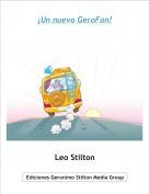 Leo Stilton - ¡Un nuevo GeroFan!